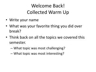 Welcome Back! Collected Warm Up