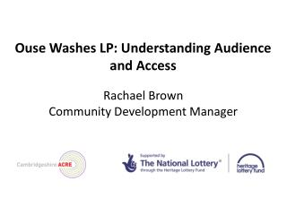 Ouse Washes LP: Understanding Audience and Access