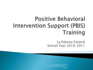 Positive Behavioral Intervention Support (PBIS) Training