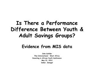 Is There a Performance Difference Between Youth & Adult Savings Groups?
