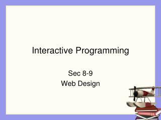 Interactive Programming
