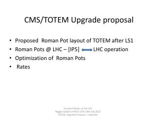 CMS/TOTEM Upgrade proposal
