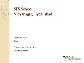 SES School Vidyanagar, Hyderabad