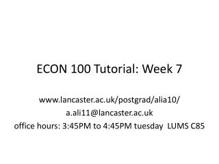 ECON 100 Tutorial: Week  7