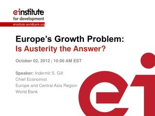 Europe's Growth Problem: Is Austerity the Answer?