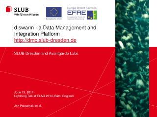 SLUB Dresden and  Avantgarde  Labs