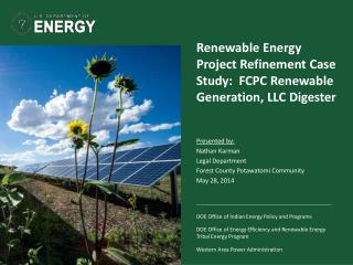 Renewable Energy Project Refinement Case Study:  FCPC Renewable Generation, LLC Digester