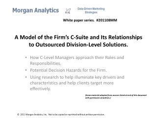 A Model of the Firm's C-Suite and Its Relationships to Outsourced Division-Level Solutions.