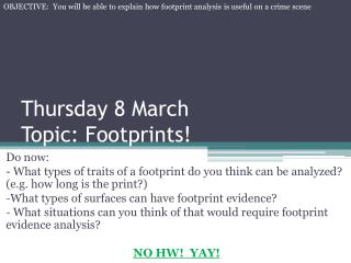 Thursday 8 March Topic: Footprints!