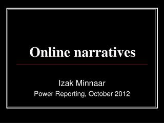 Online narratives