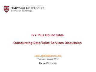 IVY Plus RoundTable Outsourcing Data/Voice Services Discussion