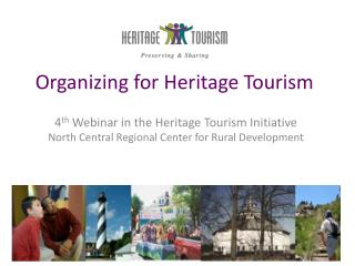Organizing for Heritage Tourism