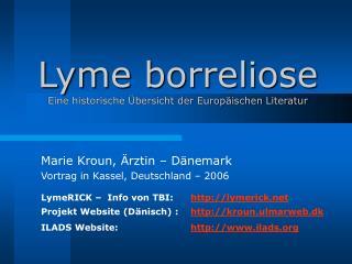 Lyme borreliose  Eine historische  bersicht der Europ ischen Literatur