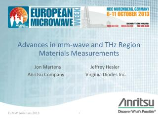 Advances in mm-wave and THz Region  M aterials Measurements