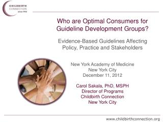Who are Optimal Consumers for Guideline Development Groups?