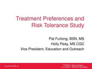 Treatment Preferences and Risk Tolerance Study