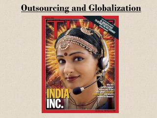 Outsourcing and Globalization