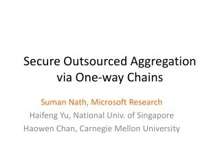 Secure Outsourced Aggregation via One-way Chains