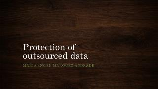 Protection  of  outsourced  data