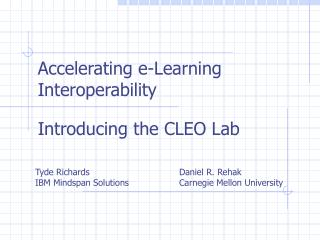 Accelerating e-Learning Interoperability