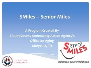 SMiles – Senior Miles