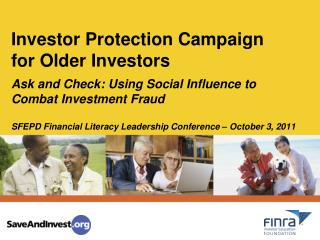 Investor Protection Campaign  for Older Investors