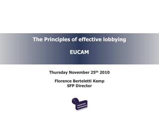 The Principles of effective lobbying EUCAM