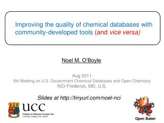 Improving the quality of chemical databases with community-developed tools  (and  vice versa)