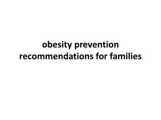 obesity prevention recommendations for families