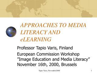 Bryssel 2000: Approaches to Media Literacy and eLearning
