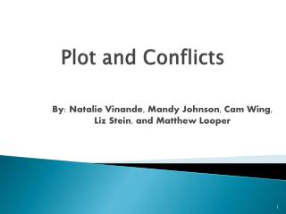 Plot and Conflicts