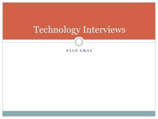 Technology Interviews