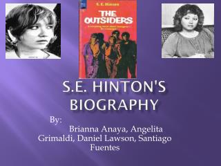S.E. Hinton's Biography
