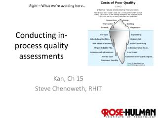 Conducting in-process quality assessments