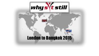 London to Bangkok 2015