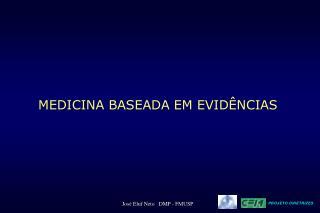 MEDICINA BASEADA EM EVID NCIAS