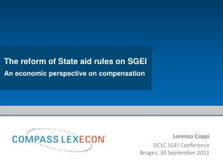 The reform of State aid rules on SGEI  An  economic perspective on compensation