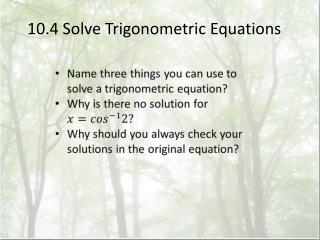 10.4 Solve Trigonometric Equations