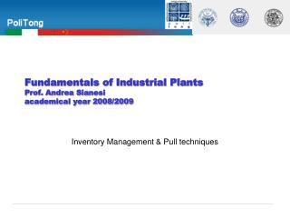 Fundamentals of Industrial Plants   Prof. Andrea Sianesi academical year 2008/2009