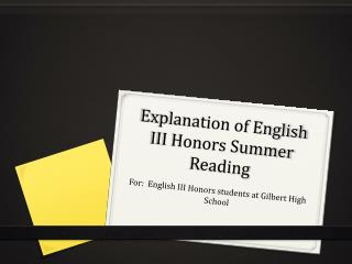 Explanation of English III Honors Summer Reading