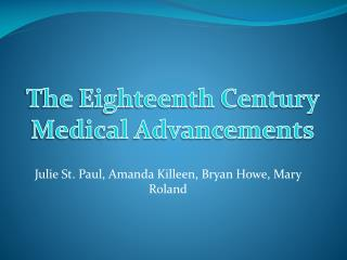 Julie St. Paul, Amanda Killeen, Bryan Howe, Mary Roland