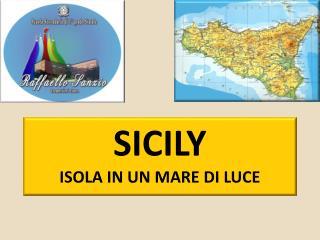 Sicily Isola in un Mare di Luce