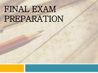Final Exam Preparation
