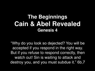 The Beginnings Cain &  Abel  Revealed Genesis  4