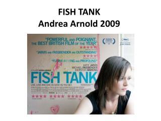 FISH TANK  Andrea Arnold 2009
