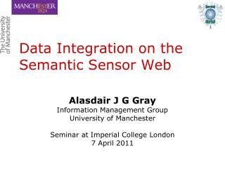 Data Integration on the Semantic Sensor Web