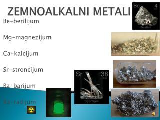 ZEMNOALKALNI METALI