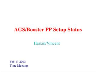 AGS/Booster PP Setup Status