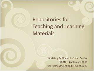 Learning object repositories: their growing potential