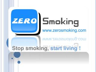 Stop smoking,  start living !